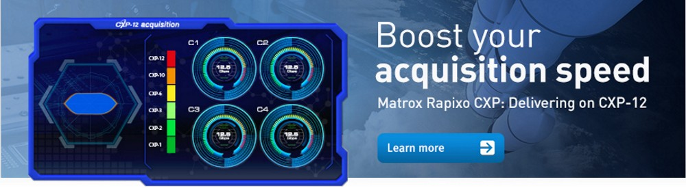 Boost your acquisition speed using Matrox Rapixo CXP